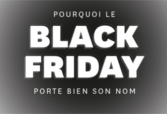 Pourquoi le Black Friday porte bien son nom